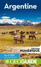 GEOguide Argentine ebook by Collectif Gallimard Loisirs