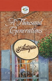 A Thousand Generations ebook by Traci DePree