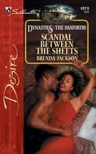 Scandal Between the Sheets 電子書 by Brenda Jackson
