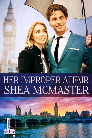 Her Improper Affair ebook by Shea McMaster