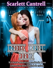 Leading Ladies: Portia - The Leading Ladies Series, #3 ebook by Scarlett Cantrell