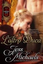 L'altro Duca ebook by Jess Michaels