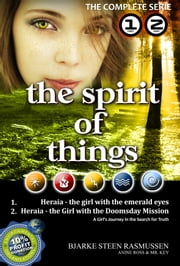 Heraia - The Girl with the Emerald Eyes - The Complete Edition - Part 1 & 2 ebook by Bjarke Steen Rasmussen
