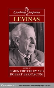 The Cambridge Companion to Levinas ebook by Critchley, Simon