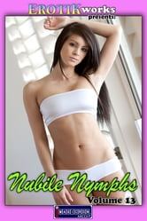 Nubile Nymphs Vol. 13 ebook by Mithras Imagicron