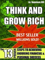 Think and Grow Rich ebook by Hill, Napoleon