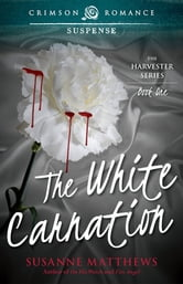 The White Carnation ebook by Susanne Matthews