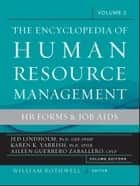 Encyclopedia of Human Resource Management, Human Resources and Employment Forms ebook by William J. Rothwell,Jed Lindholm Ph.D., GRP, SPHR,Aileen Zaballero,Karen Yarrish Ph.D., SPHR