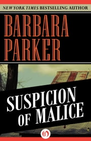 Suspicion of Malice ebook by Barbara Parker
