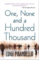 One, None and a Hundred Thousand ebook by Luigi Pirandello, Digital Fire