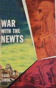 The War with the Newts ebook by Karel Capek,David Wyllie