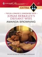 Jonas Berkeley's Defiant Wife ebook by Amanda Browning