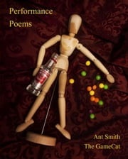 Performance Poems ebook by Ant Smith