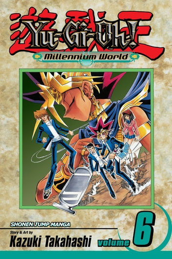 Yu-Gi-Oh!: Millennium World, Vol. 6 - The Name of the Pharaoh ebook by Kazuki Takahashi