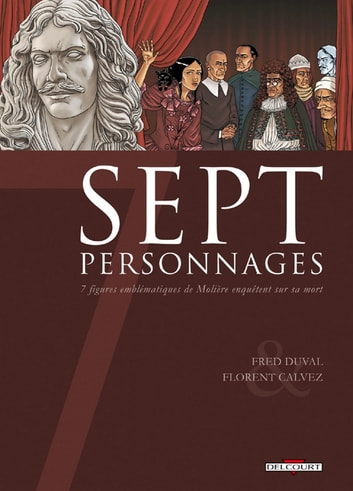 7 Personnages eBook by Florent Calvez,Fred Duval