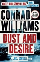 Dust and Desire ebook by Conrad Williams