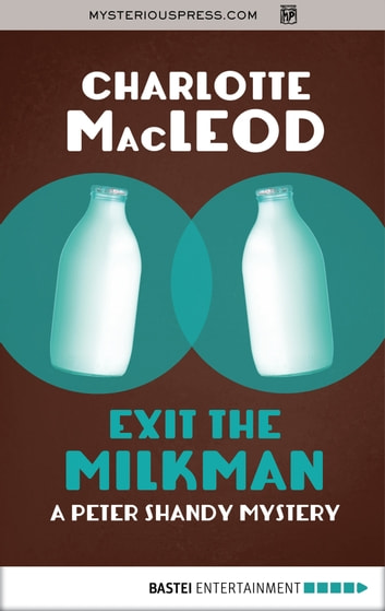 Exit the Milkman ebook by Charlotte MacLeod