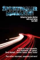 Spinetingler Magazine Fall 2017 ebook by Sandra Ruttan, Jack Getze