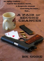 A Pair of Second Chances ebook by BK Gore
