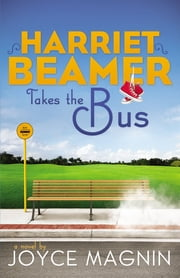 Harriet Beamer Takes the Bus ebook by Joyce Magnin