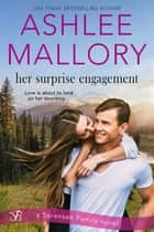 Her Surprise Engagement 電子書 by Ashlee Mallory