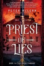 Priest of Lies ebook by Peter McLean