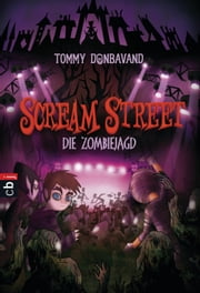 Scream Street - Die Zombiejagd eBook von Tommy Donbavand, Cartoon Saloon, Janka Panskus