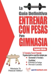 La guía definitiva - Entrenar con pesas para gimnasia ebook by Rob Price