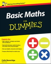 Basic Maths For Dummies ebook by Colin Beveridge