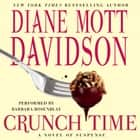 Crunch Time audiobook by Diane Mott Davidson