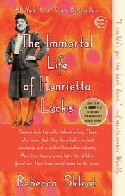 The Immortal Life of Henrietta Lacks ebook by Kobo.Web.Store.Products.Fields.ContributorFieldViewModel
