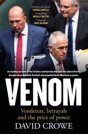 Venom - Vendettas, Betrayals and the Price of Power ebook by David Crowe