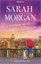 Dromen in de ochtendzon ebook by Sarah Morgan, Anne-Marie Martens