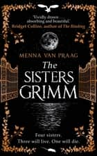The Sisters Grimm - The darkly beguiling fantasy escape of 2020 ebook by
