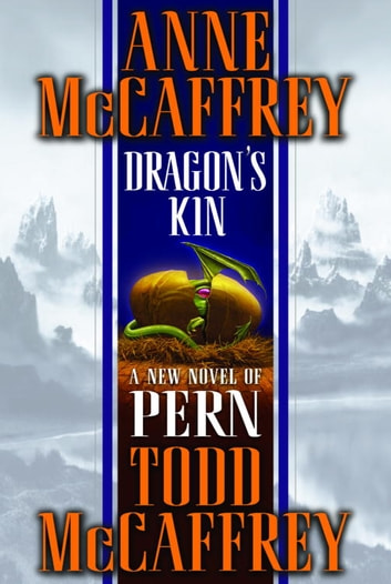 Dragon's Kin ebook by Anne McCaffrey