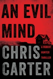An Evil Mind ebook by Chris Carter