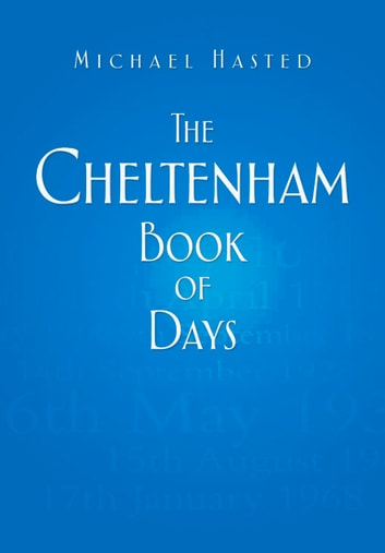 Cheltenham Book of Days ebook by Michael Hasted