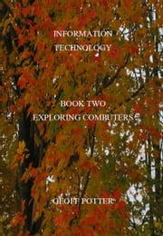 Exploring Computers ebook by Potter, Geoff