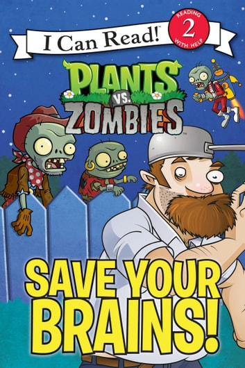 Plants vs. Zombies: Save Your Brains! ebook by Catherine Hapka