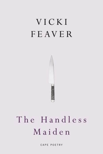 The Handless Maiden ebook by Vicki Feaver