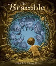 The Bramble ebook by Lee  Nordling, Bruce  Zick