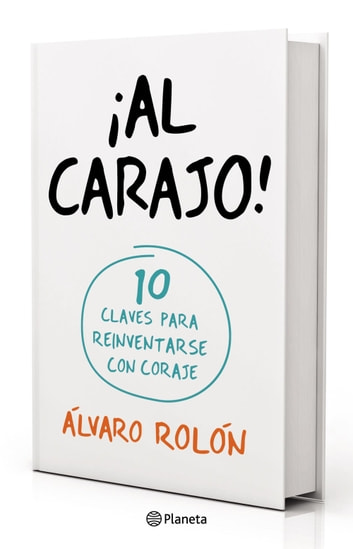 ¡Al Carajo! ebook by Álvaro Rolón