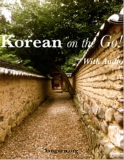 Korean on the Go! - Korean Phrase Book ebook by June Peterson