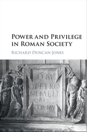 Power and Privilege in Roman Society ebook by Richard Duncan-Jones