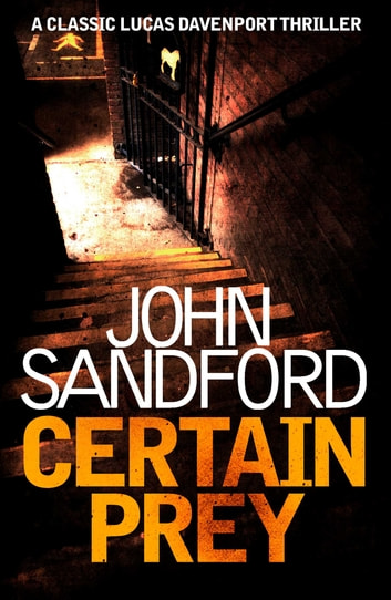 Certain Prey - Lucas Davenport 10 ebook by John Sandford