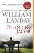 Defending Jacob eBook von William Landay