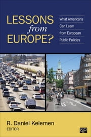 Lessons from Europe? - What Americans Can Learn from European Public Policies ebook by