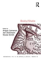 Body/State ebook by Jen Dickinson,Angus Cameron