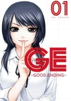 GE: Good Ending 1 ebook by Kei Sasuga, Kei Sasuga