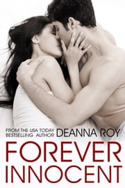 Forever Innocent - A New Adult College Romance ebook by Deanna Roy